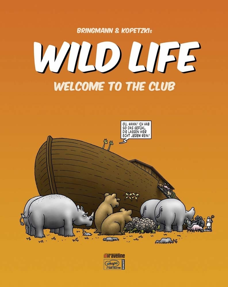 Bringmann&Kopetzki Wild Life 1 Welcome to the Club Book