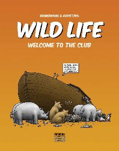Bringmann&Kopetzki Wild Life 1  Welcome to the Club Buch
